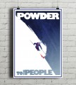 Powder To The People - plakat