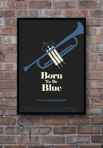 Born To Be Blue - plakat